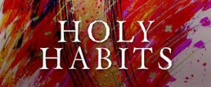 Holy Habits - an introduction to the study materials @ Nicholson Gardens, Gosport